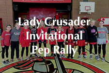 2019 Lady Crusader Invitational Pep Rally