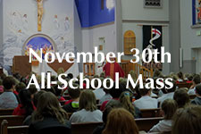 2018 November 30th All-School Mass