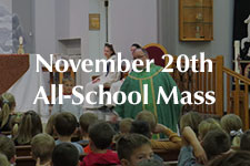 2018 November 20th All-School Mass