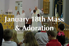 2019 January 18th Mass & Adoration