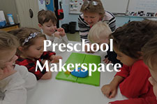 2019 Preschool Makerspace