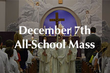 2018 December 7th All-School Mass