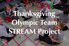 2018 Thanksgiving Olympic Team STREAM Project
