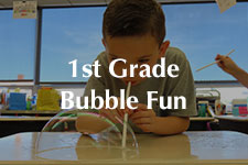 2019 First Grade Bubble Fun