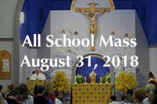 All School Mass August 31 2018