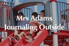 2019 Mrs. Adams Journaling Outside