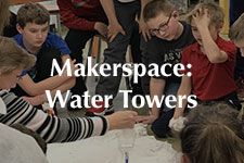 2019 Makerspace Water Towers