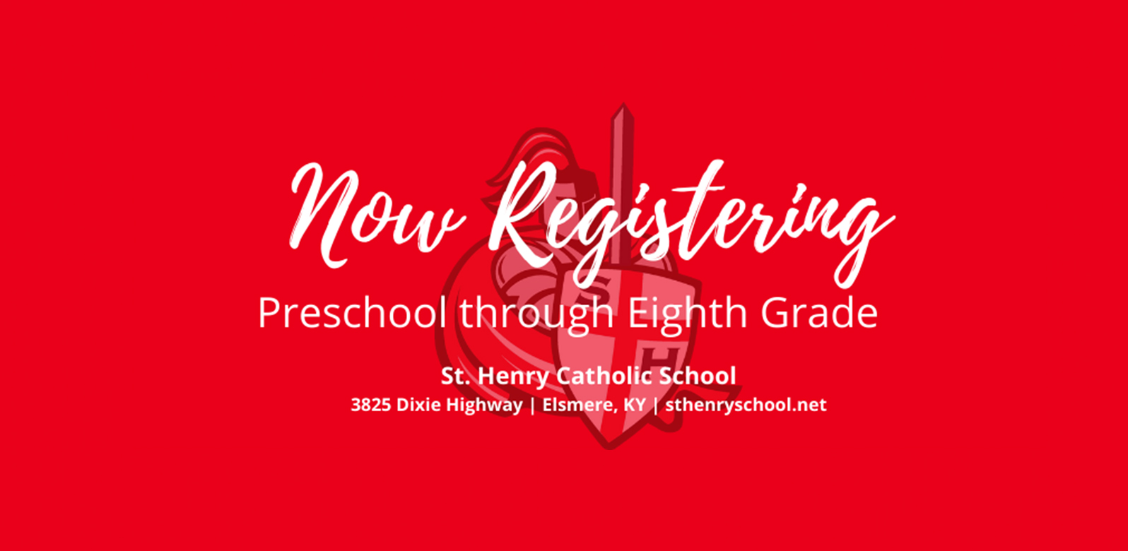 Now Registering - Preschool through Eighth Grade